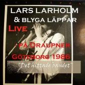 Lars Larholm & Blyga Läppar (Live) by Blyga Läppar