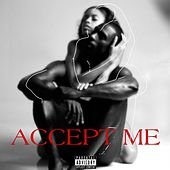 Accept Me by Love