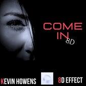 Come in 8d von 8d Effect