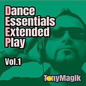 Dance Essentials E.P Vol1 by Tony Magik