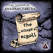 The Wizards Scroll by Brainorchestra