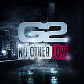 No Other Love de G2