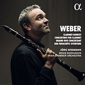 Weber: Clarinet Quintet, Concertino for Clarinet, Grand Duo Concertant & Der Freischütz Overture by Jörg Widmann
