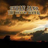 The Hilltop Revival by Ethan Jano