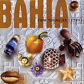 Bahia Com Todas As Letras von Enrique Molina