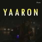 Yaaron by Vinod Rathod