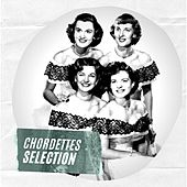 Chordettes Selection di The Chordettes
