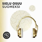 Sielu Osuu Suomeksi de Various Artists