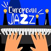 European Jazz by Various Artists