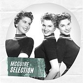 McGuire Selection by McGuire Sisters