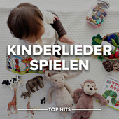 Kinderlieder Spielen von Various Artists