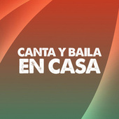 Canta y Baila en Casa von Various Artists