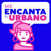 Me Encanta el Urbano von Various Artists