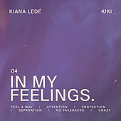 In My Feelings by Kiana Ledé