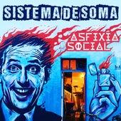 Sistema de Soma by Asfixia Social