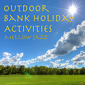 Outdoor Bank Holiday Activities Mellow Jazz de Various Artists