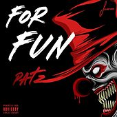 For Fun de Pat Z
