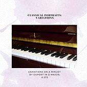 Classical Portraits: Variations on a Minuet by Duport in D Major de Classic Chillout
