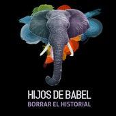 Borrar el Historial de Hijos de Babel