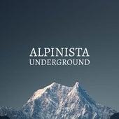 Alpinista Underground von Dan Snow