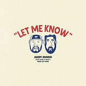 Let Me Know by Andy Mineo
