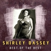 Best of the Best (Remastered) by Shirley Bassey