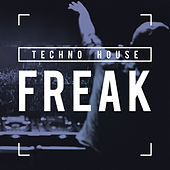 Freak von Techno House