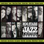 Nos Stars Célèbrent Le Jazz À Montréal de Various Artists