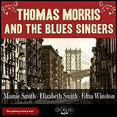 Thomas Morris and the Blues Singers (Recordings of 1926 & 1927) by Mamie Smith