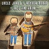 All in Vain by Uncle James