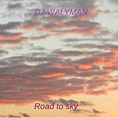 Road to Sky de DJ Walyman
