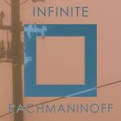 Infinite Rachmaninoff di Sergei Rachmaninov