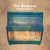 Northern Rain de Tim Bowness