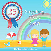 The Rainbow Orchestra Singalong Movie Songs de The Rainbow Orchestra