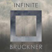 Infinite Bruckner by Anton Bruckner