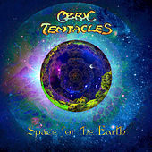 Space for the Earth by Ozric Tentacles