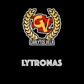 Lytronas de Carlytos Vela