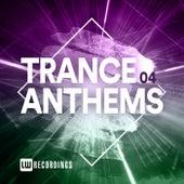 Trance Anthems, Vol. 04 van Various Artists
