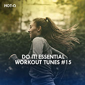 Do It! Essential Workout Tunes, Vol. 15 de Hot Q