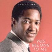 You Belong to Me von Sam Cooke