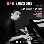 A La Maison de la Radio de Serge Gainsbourg