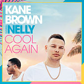 Cool Again von Kane Brown