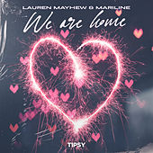 We Are Home by Lauren Mayhew