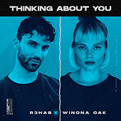 Thinking About You by R3HAB