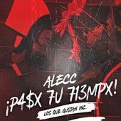 Pasó Tu Tiempo by Alecc
