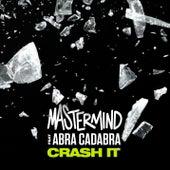 Crash It by Mastermind