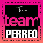 Team Perreo de Various Artists