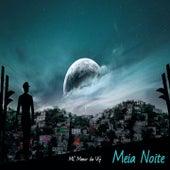Meia Noite by MC Menor da VG