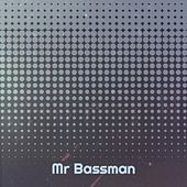Mr Bassman by Victor Young, Melina Mercouri, Max Steiner, Johnny Cymbal, Jo Stafford, George Jones
