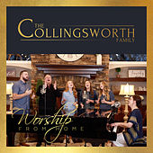 Worship from Home von The Collingsworth Family